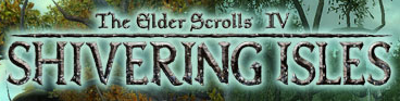 elder scrolls iv shivering isles expansion pack