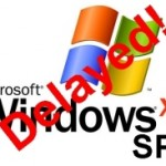 Windows XP SP3 release delayed at eleventh hour