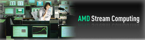 AMD Stream Processing