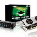 MSI unveils N260GTX Lightening video cards for the OC crowd