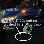 Lenovo ThinkPad T400s gets run over by a 26,000lb DOW truck