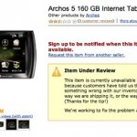 Archos 5 Internet Tablet pulled by Amazon for problems