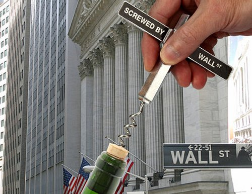 Screwed by Wall Street Corkscrew