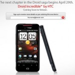 HTC Incredible is Droid Incredible, launches with Verizon April 29th